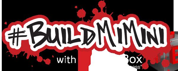 #BuildMiMini